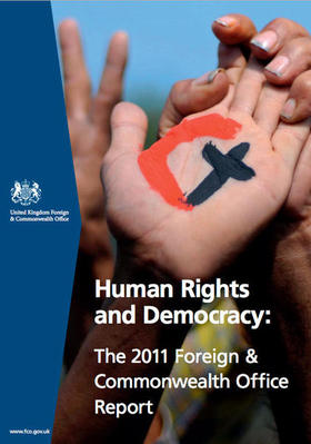 Informe Human Rights and Democracy 2011. Foreing & Commonwealth Office