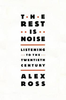 Portada del libro The Rest is Noise